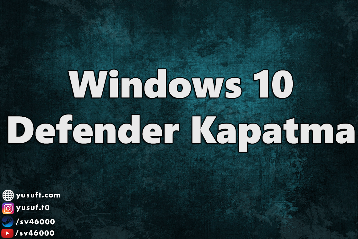 windows-defender-kapatma