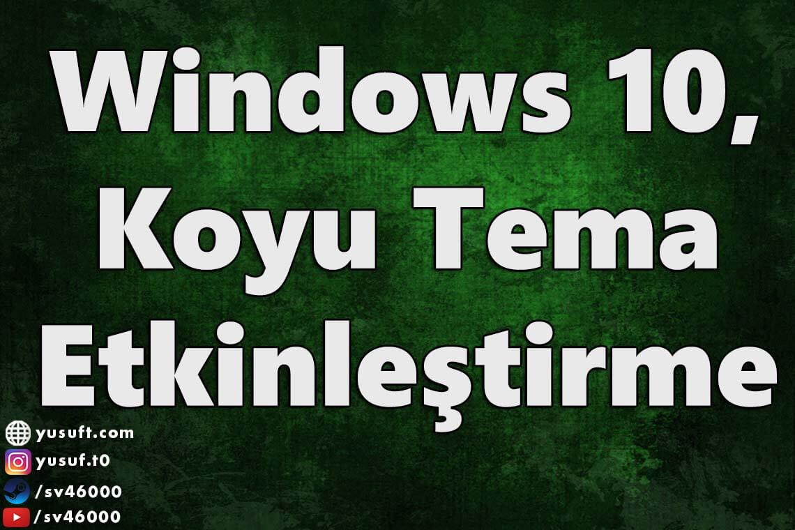 windows-koyu-tema