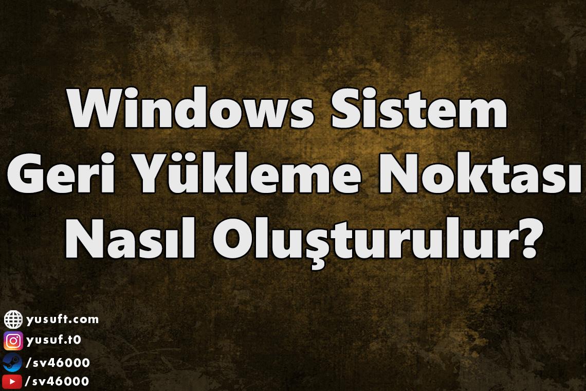 windows-sistem-geri-yukleme-noktasi